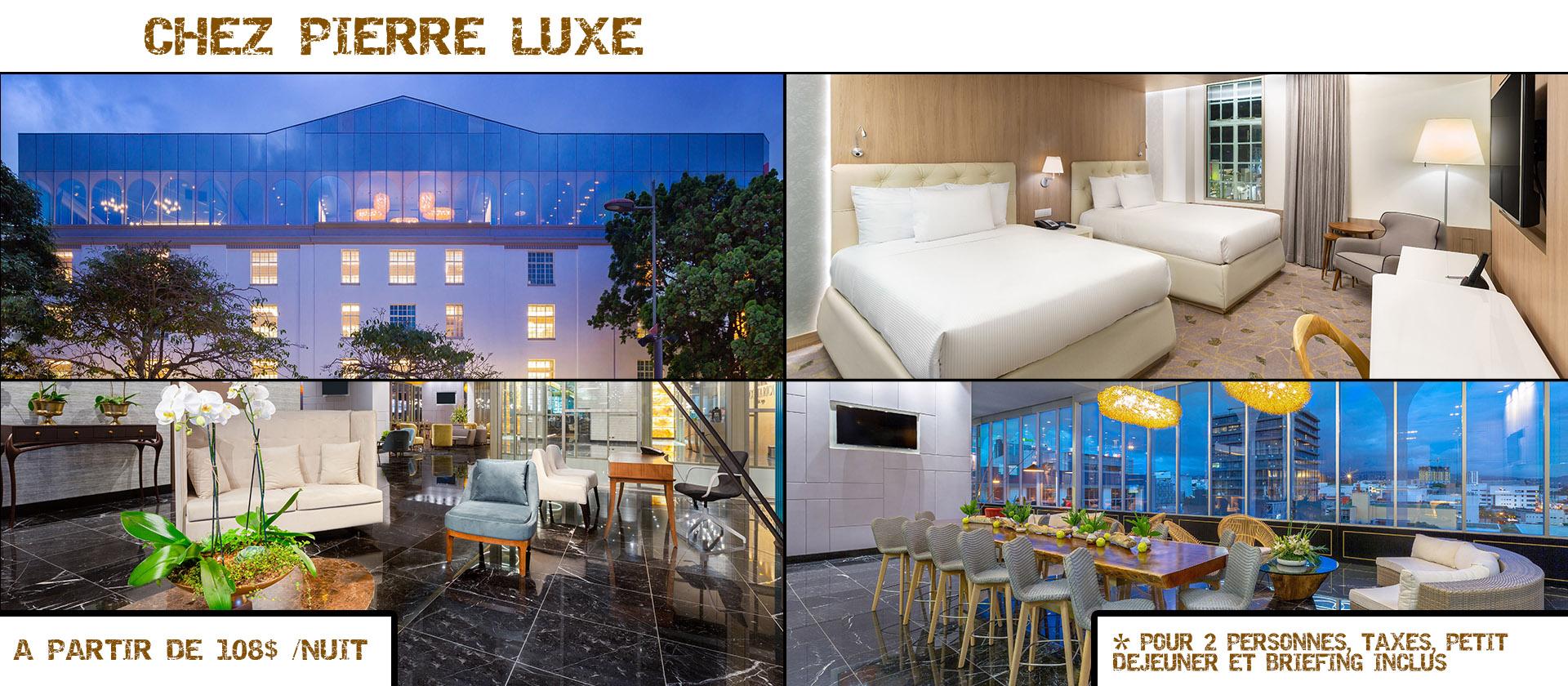 Base d'Accueil Chez Pierre Luxe
