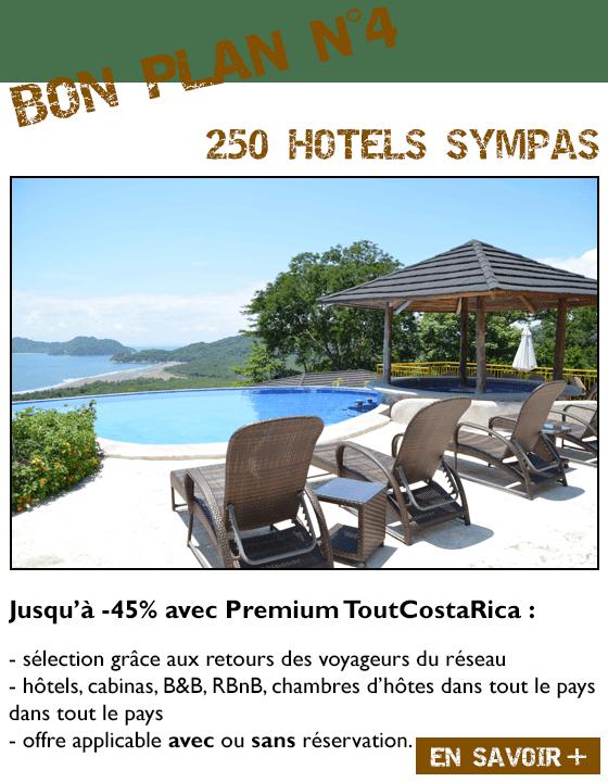 BON PLAN N°4 200 HOTELS SYMPAS Jusqu'à -40% avec Pack Premium ToutCostaRica : sélection grâce aux retours des voyageurs du réseau hôtels, cabinas, B&B, chambres d'hôtes dans tout le pays offre applicable avec ou sans réservation.